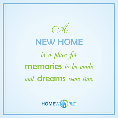 Be Inspired To Build Your NewHome And Create Beautiful Memories - Inspirational words for new home