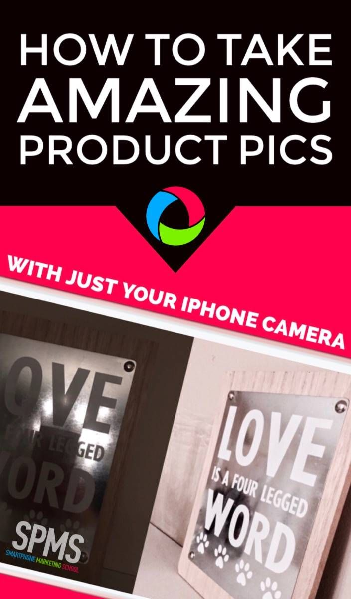 Take Amazing Product Photos With Just The iOS iPhone