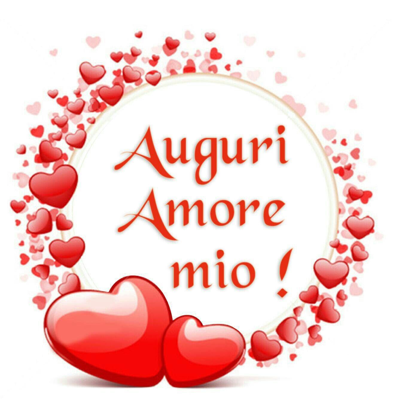 Auguri Amore Mio Buon Compleanno Amore Mio Auguri Di Buon Compleanno Buon Compleanno Amore
