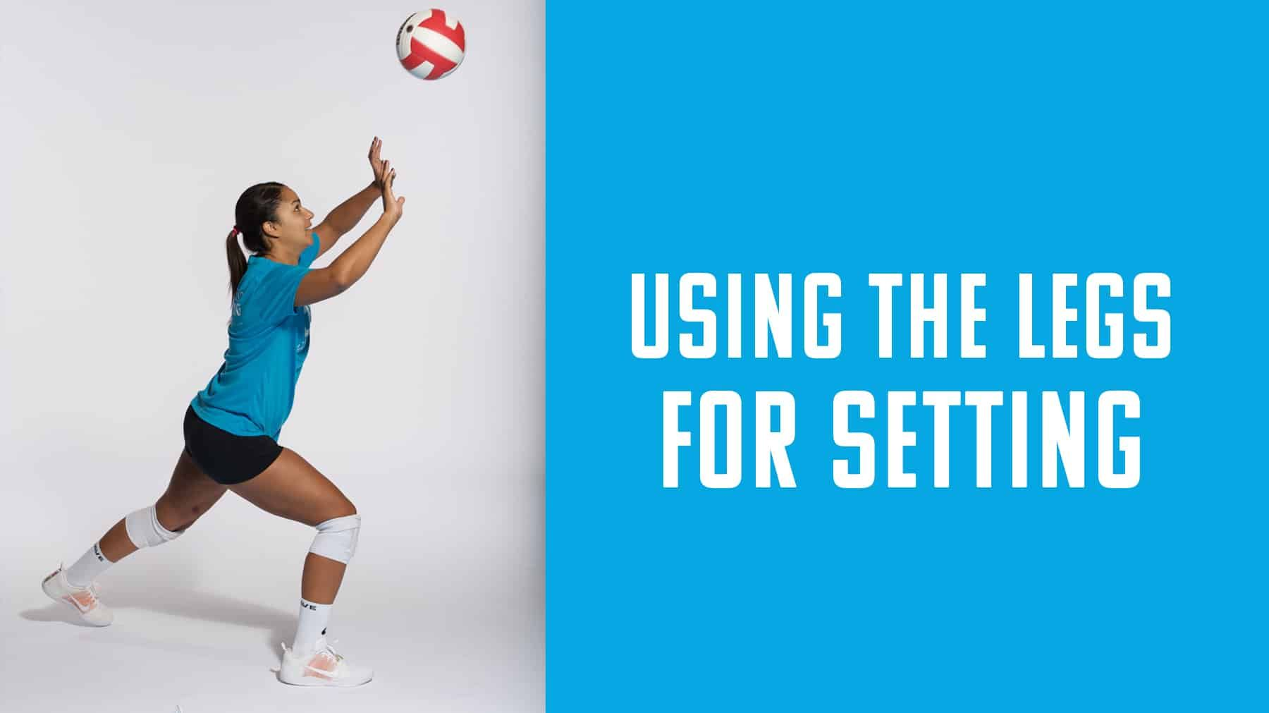 Use Of The Legs In Setting With Cassidy Lichtman The Art Of Coaching Volleyball Volleyball Workouts Volleyball Drills Coaching Volleyball
