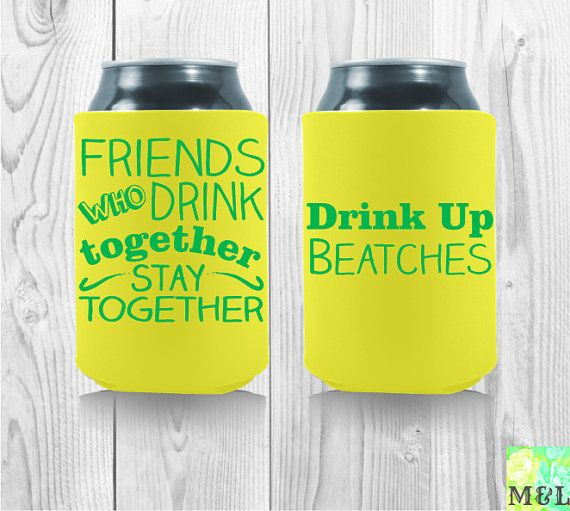 Personalized Koozies Friends Who Drink Together By Mintandlemon Bachelor Bachelorette Koozies