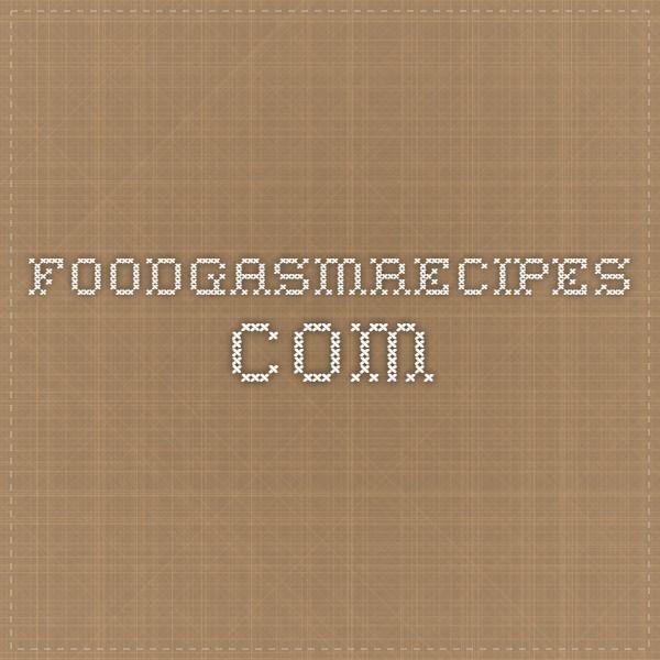 foodgasmrecipes.com