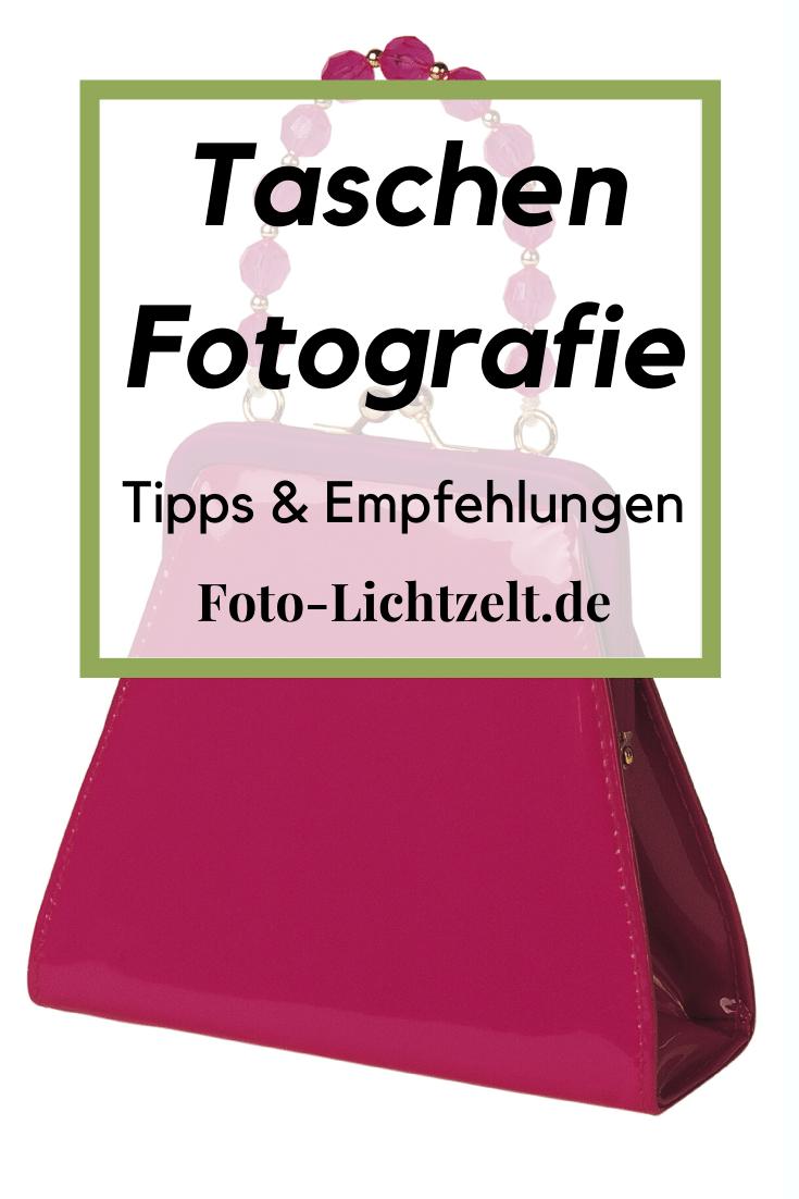 Taschen Produktfotografie Praktische Tipps Fur Gute Bilder In 2020 Produktfotografie Produktfotografie Tipps Fotografie