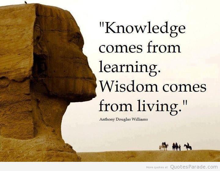 the best wisdom quotes | Knowledge Wisdom Quotes. QuotesGram | the ...