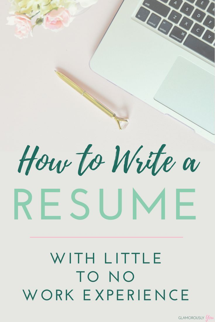 How To Write A Resume With No Work Experience Fair How To Amp Up Your Resume With No Work Experience  Pinterest .