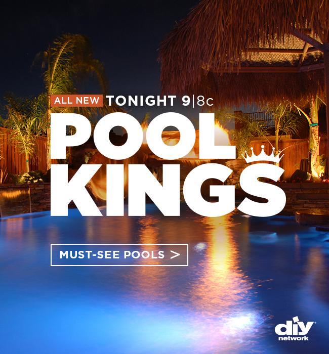 Watch an allnew Pool Kings tonight on DIY Network