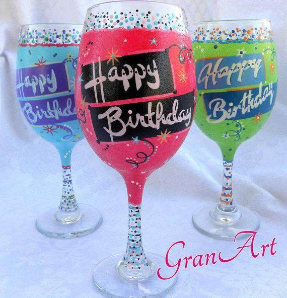 Happy Birthday Wine Glass Hand By GranArt