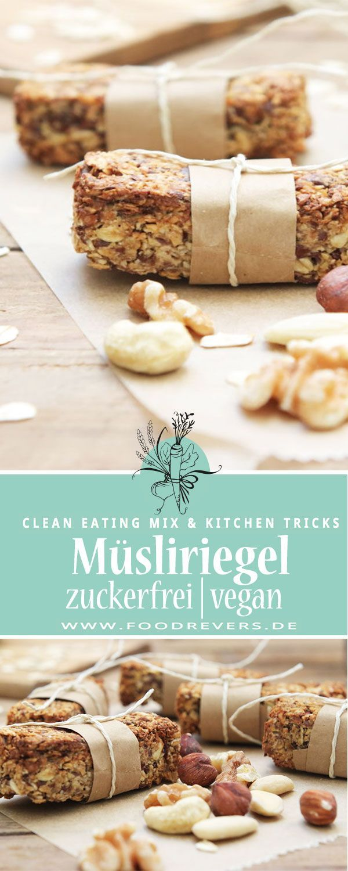 Gesunde Müsliriegel ohne Zucker - Clean Eating Snack mit ...