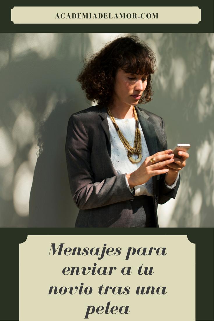 Mensajes Para Enviar A Tu Novio Tras Una Pelea Versión 2019