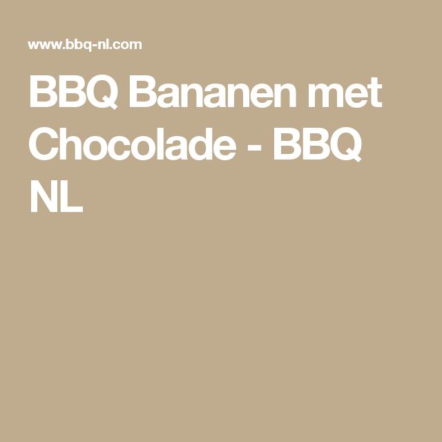 BBQ Bananen met Chocolade - BBQ NL