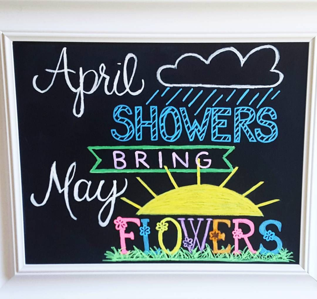 April Showers Bring May Flowers Spring Chalkboard: April Showers Bring May Flowers Chalkboard. Hand Lettering