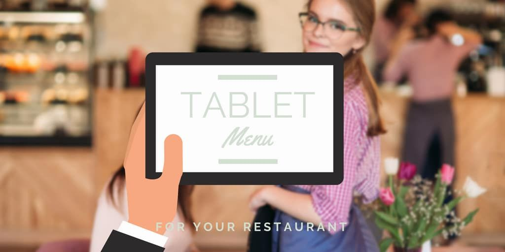 Creating A Tablet Menu For Your Restaurant Restaurant All