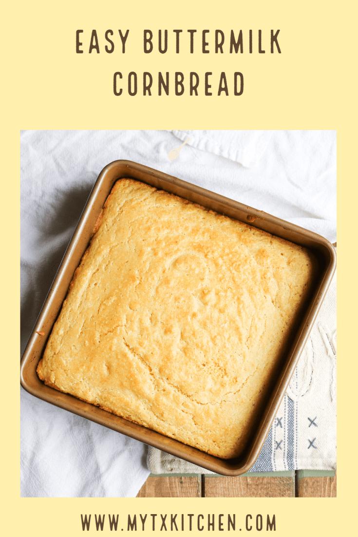Easy Buttermilk Cornbread My Texas Kitchen Recipe In 2020 Buttermilk Cornbread Buttermilk Recipes Easy Buttermilk Cornbread