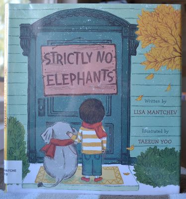 Book Blab - Blithering by a Book Lover: Strictly NO Elephants ~ Picture Book & KID KANDY