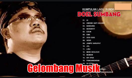 Download Lagu Doel Sumbang Sunda Gratis (Dengan gambar) Lagu