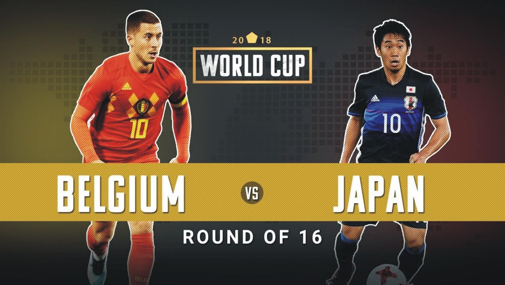 Belgium vs Japan World Cup 2018 Live Streaming & Schedule
