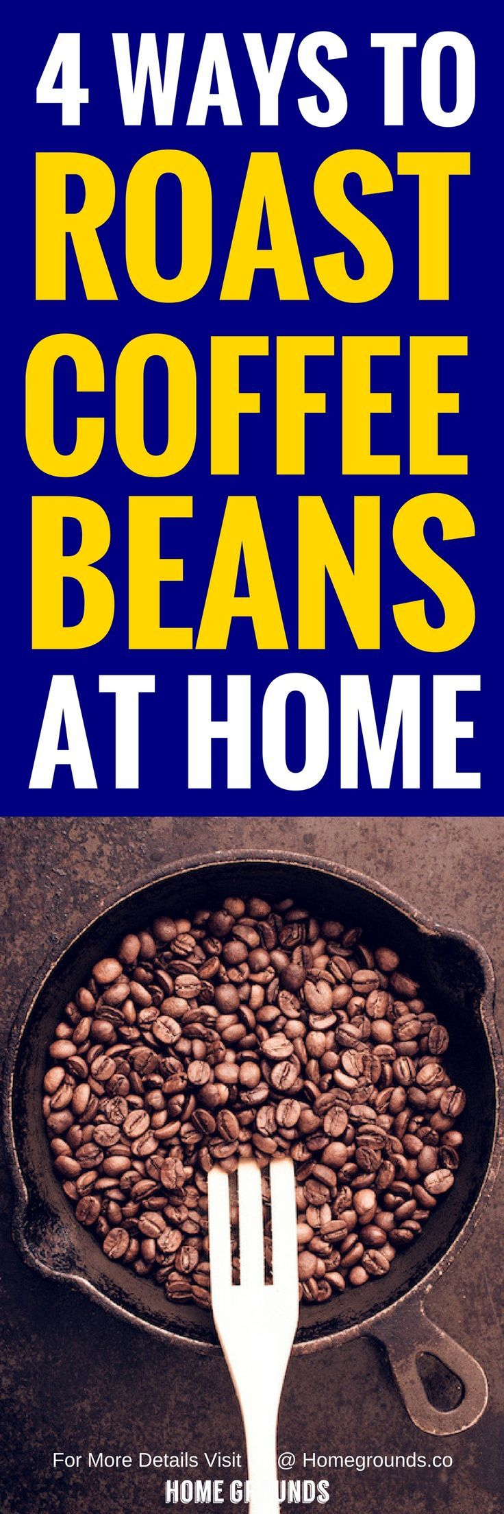 How to Roast Coffee Beans at Home 4 Options (Beware of 1