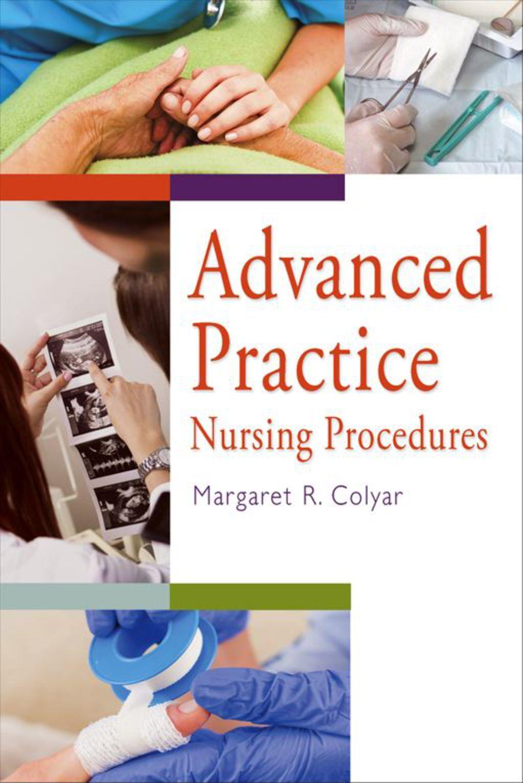 Advanced Practice Nursing Procedures (eBook) Nursing
