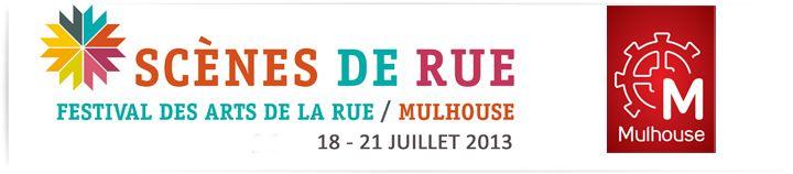 Scènes de rue, festival des arts de la rue du 18 au 21 juillet 2013