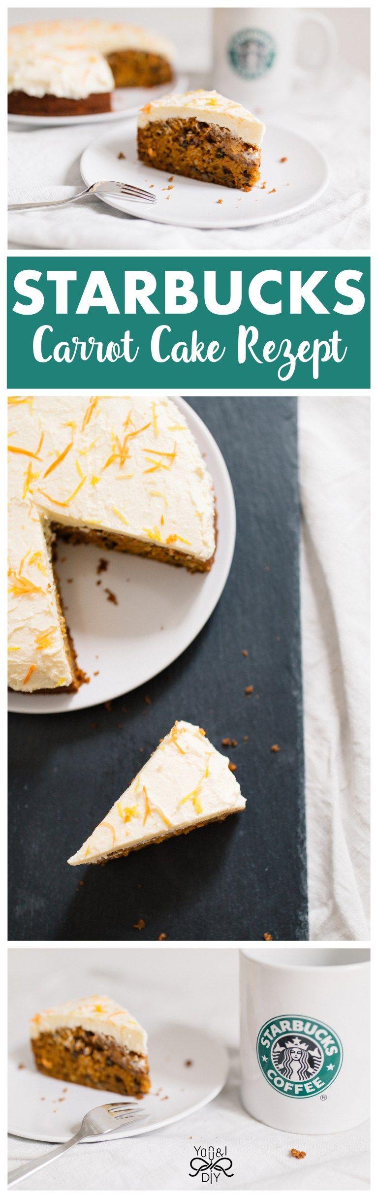 Starbucks Carrot Cake Rezept - You and I DIY