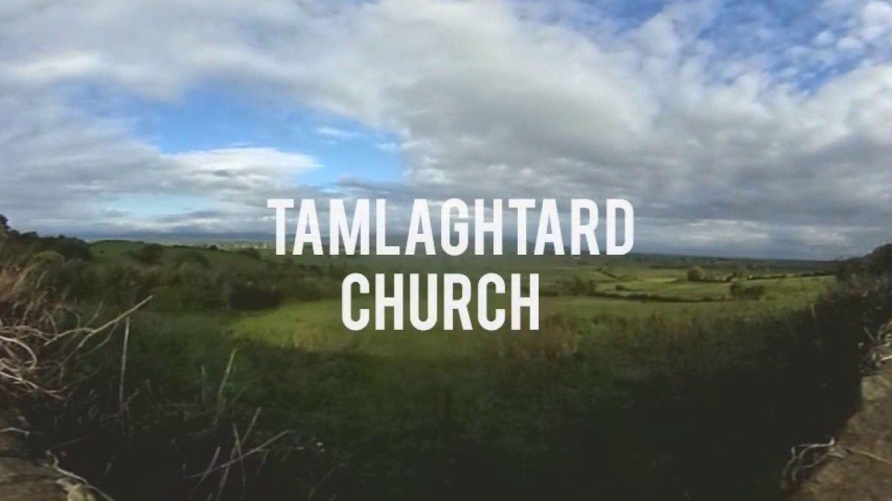 Tamlaghtard Church of Ireland - Limavady 360 Video - Dates Back to the S..