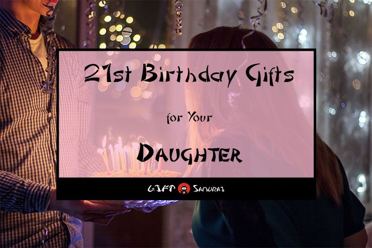 Pin On 21st Birthday Gifts For Daughters