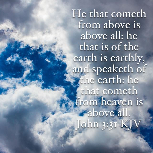 He that comets from heaven is above all Bible verse