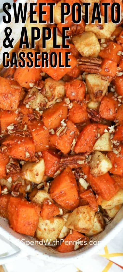Sweet Potato and Apple Casserole {Quick & Easy} - Spend With Pennies