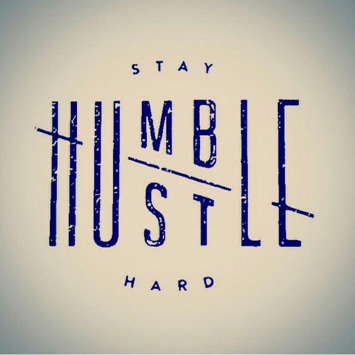 0c1e23e4b Stay humble, hustle hard. | Wιѕ∂σм ۞ | Stay humble hustle hard ...
