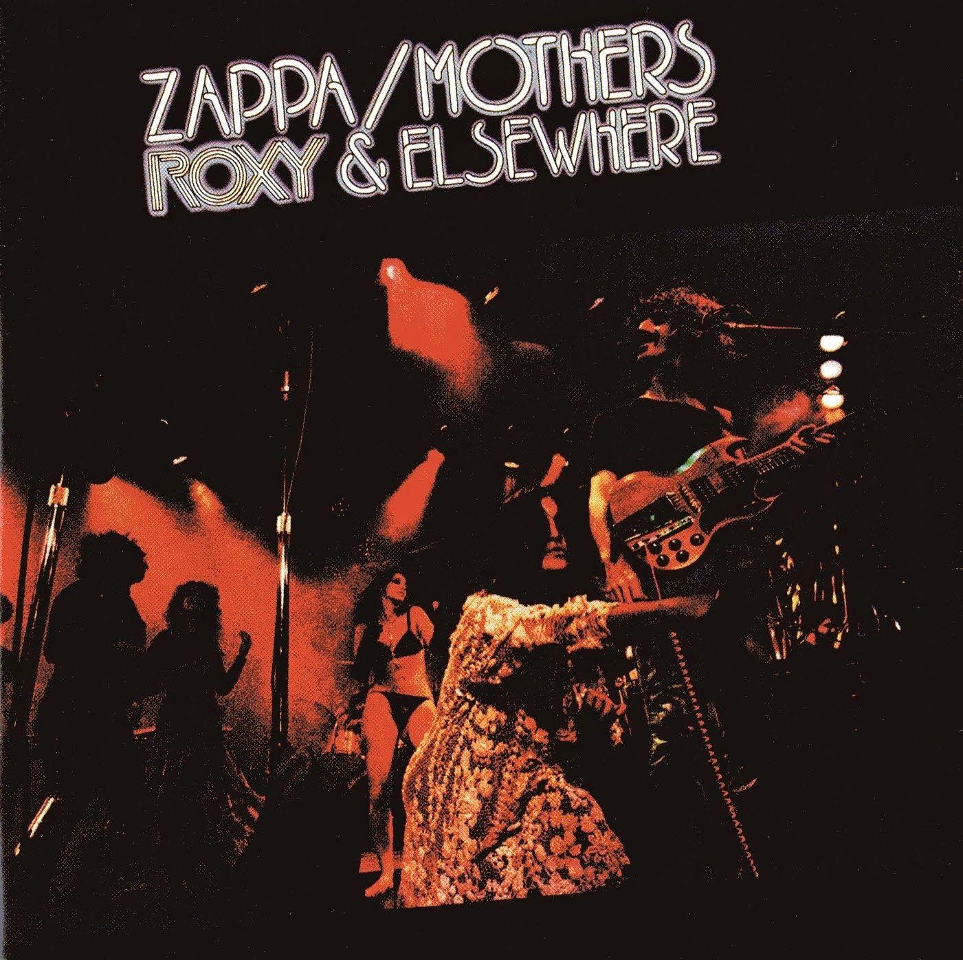 Zappa Mothers Quot Roxy Amp Elsewhere Quot 1974 Album Art