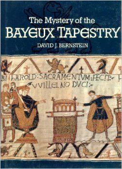 The Mystery of the Bayeux Tapestry