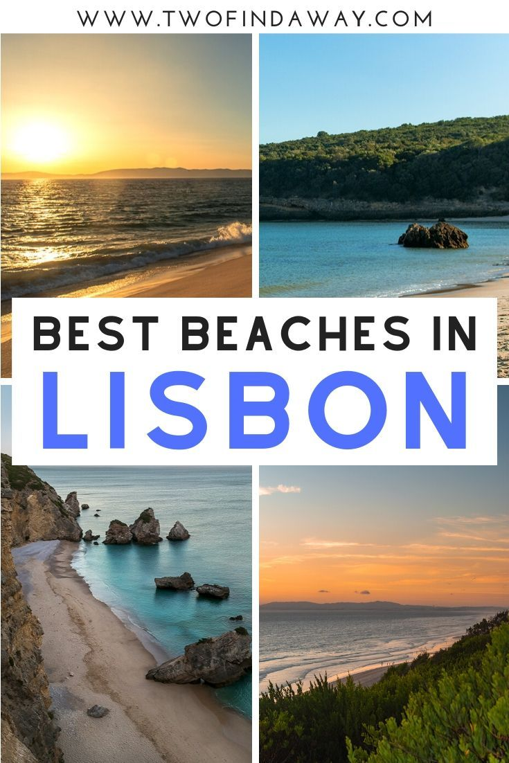 A Complete Guide to the Best Lisbon Beaches