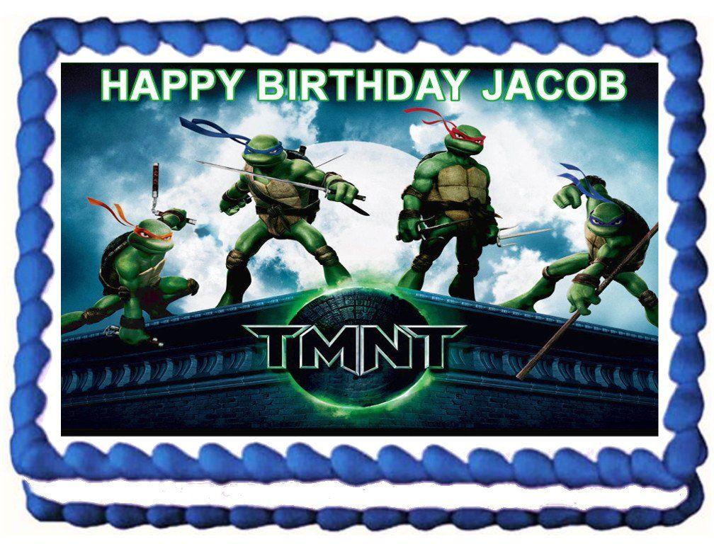 Teenage Mutant Ninja Turtles Edible Image Cake Topper 1 4 Sheet 10 5 X 8 Ninja Turtle Cake Teenage Mutant Ninja Turtles Party Edible Cake Toppers
