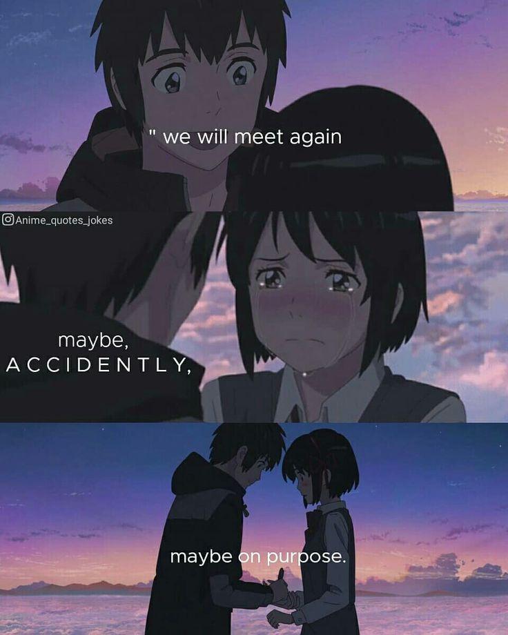 Kimi No Na Wa Dein Name Anime Zitiert Animequotes Your Name Anime Your Name Quotes Kimi No Na Wa