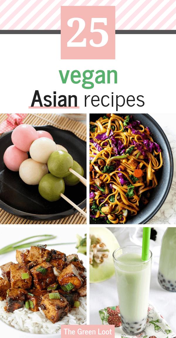 25 Vegan Asian Recipes That Will Make You Feel Like You Are In Asia Vegan Asian Recipes Asian Recipes Vegan Asian