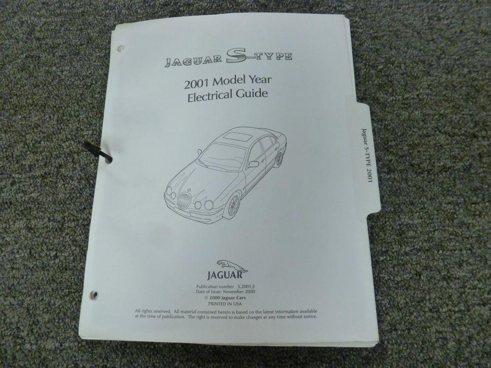 2001 Jaguar S-Type Sedan Electrical Wiring Diagram Manual 30L 40L