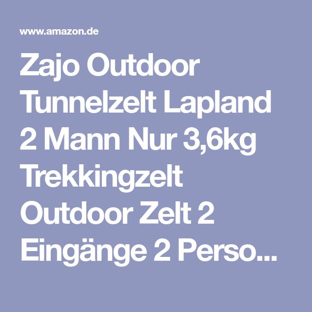 Zajo Outdoor Tunnelzelt Lapland 2 Mann Nur 3 6kg Trekkingzelt Outdoor Zelt 2 Eingange 2 Personen Campingzelt Wasserdicht 10000 Mm Wassersaule Campingzelt Outdoor Zelt Und Camping