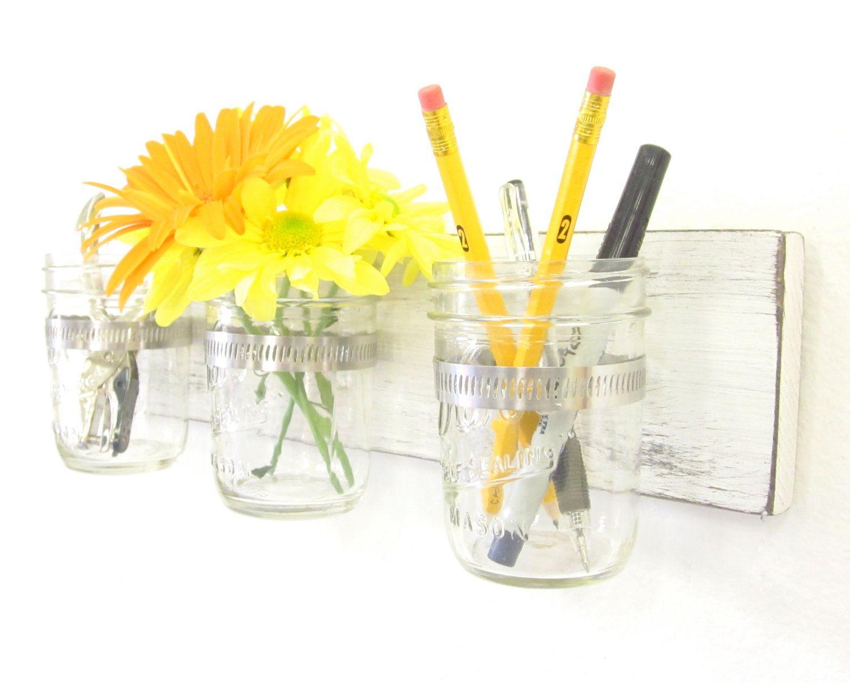 Shabby Chic Mason Jar Organizer, Mason Jar Wall Vase, Office ...