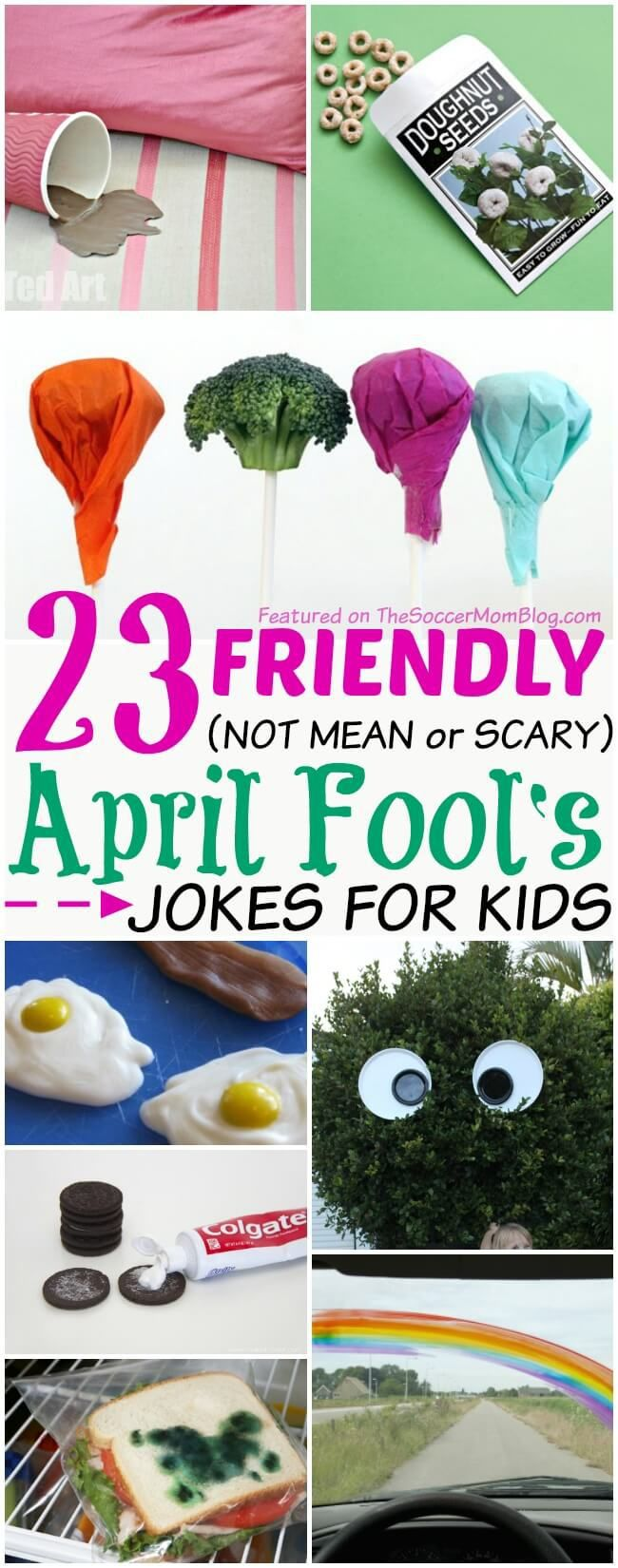 """Kids will LOVE being """"in"""" on these goofy pranks! A fun collection of GOOD-spirited April Fools Day jokes for kids (nothing mean or scary here!)"""