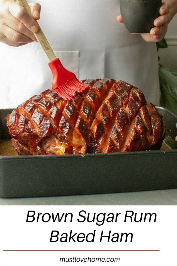Photo of Brown Sugar Rum Baked Ham – Must Love Home