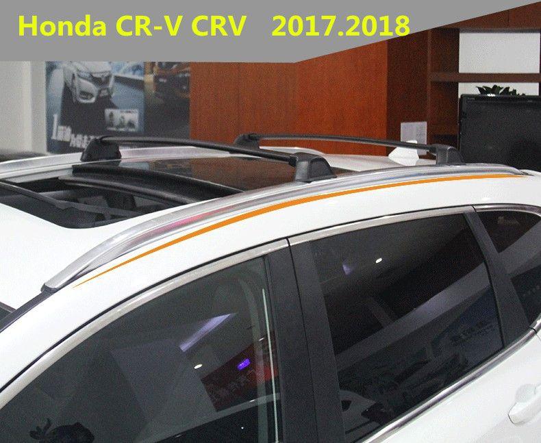 For Honda Cr V Crv 2017 2018 Auto Cross Racks Roof Racks Luggage Rack High Quality Aluminium Alloy Screw Fixing Car Accessorie Honda Cr Crv 2017 Luggage Rack