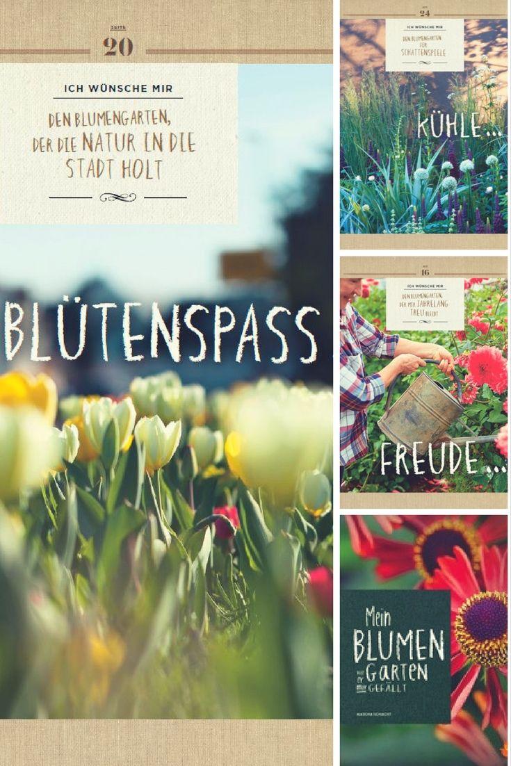 Du Mochtest Einen Blumengarten Wie Er Dir Gefallt Dann Ist Das Neue Buch Mein Blumengarten Genau Das Richtige Fur Dich Blumengarten Gartenbuch Garten
