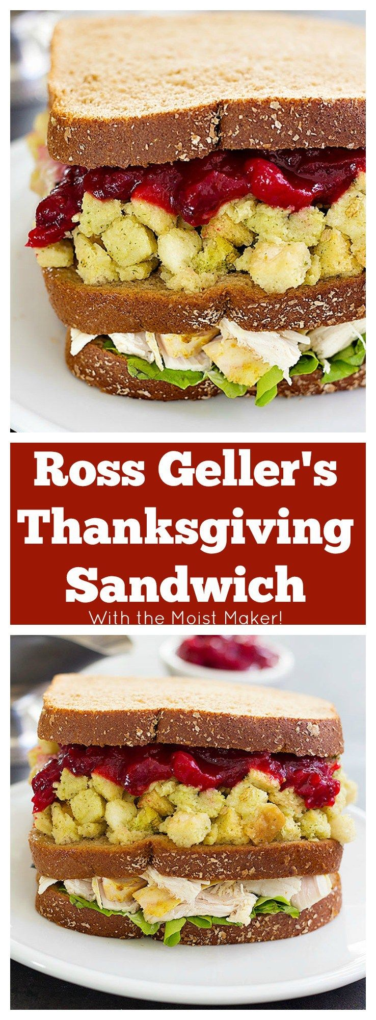 Inspired By A Classic Episode Of Friends Ross Geller S Thanksgiving Sandwich With The Moist Mak Thanksgiving Sandwich Sandwiches Thanksgiving Sandwich Recipes