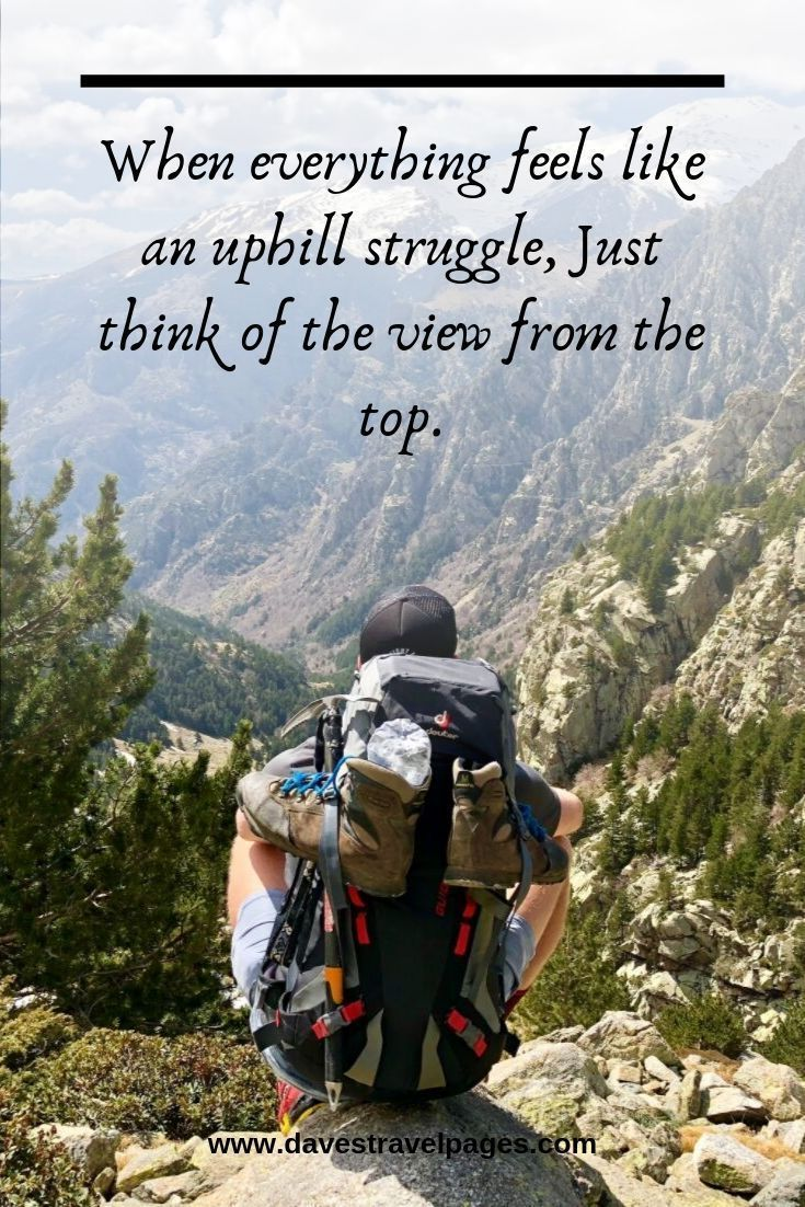 50 Best Hiking Quotes To Inspire You To Get Outdoors!   Hiking quotes, Trekking quotes, Adventure qu