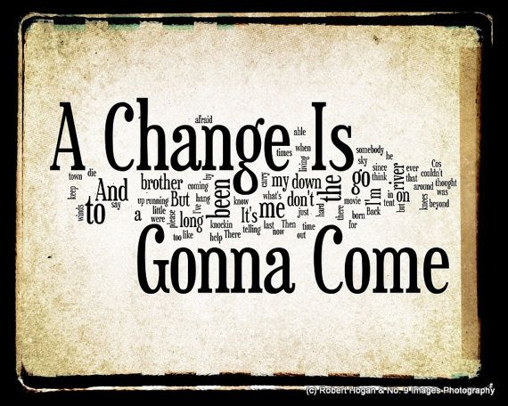 A Change Is Gonna Come Sam Cooke Word Art 8x10 Word By No9images