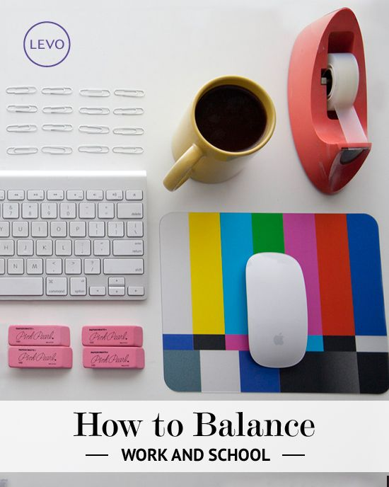 how to balance life school and work