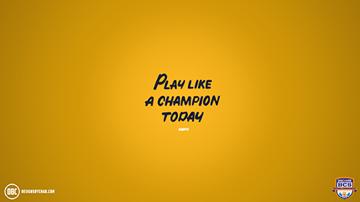 Play Like A Champion Today Background Best Background