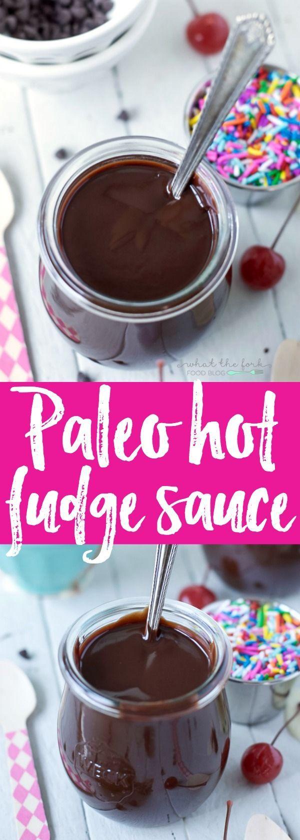 How to make Paleo Hot Fudge Sauce - What the Fork | Recipe ...