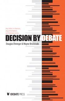 Idebate Press Decision By Debate Debate Rhetoric Book Publishing