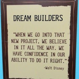 Dream Builder Sign At Walt Disney World  Disney